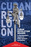 Cuban Revolution Reader, , 1920888896