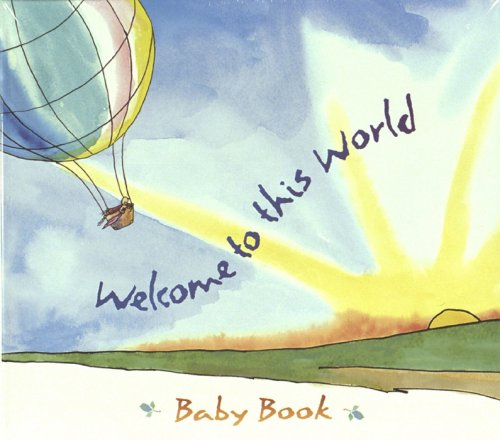 Welcome to This World Baby Book (First Other Games Baby)