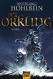 Der Orkling / Der Hammer der Götter (Fantasy. Bastei Lübbe Taschenbücher)