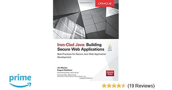 Iron-Clad Java: Building Secure Web Applications (Oracle Press): Jim