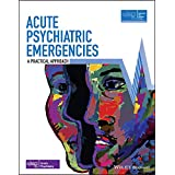 Acute Psychiatric Emergencies (Advanced Life Support Group)