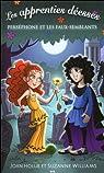 Les apprenties déesses, tome 2 : Perséphone et les faux-semblants par Williams