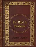 img - for Samuel Merwin - The Road to Frontenac book / textbook / text book