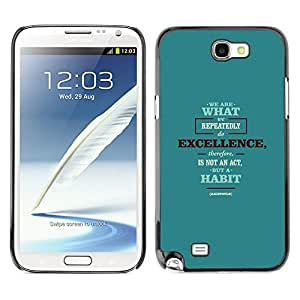 iBinBang / Funda Carcasa Cover Skin Case - Siamo quello Excellence Act Habit Citazione - Samsung Note 2 N7100