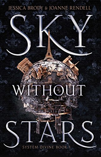 Sky Without Stars by Jessica Brody and Joanne Rendell