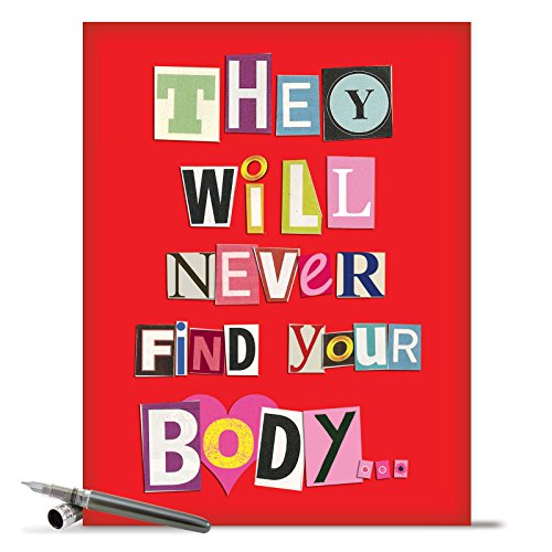 J5456K Jumbo Funny All-Occasion Card: Never Find Your Body With Envelope (Extra Large Version: 8.5'' x ()