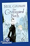 Das Graveyard-Buch: Limitierte Jubiläumsausgabe: