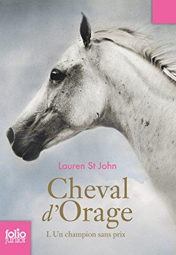 Cheval d'Orage (Tome 1) - Un champion sans prix (French Edition)