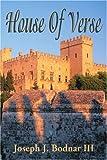 House of Verse, Joseph Bodnar, 0595173594