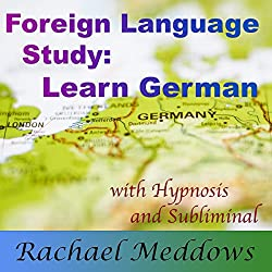 Focus to Learn German Faster