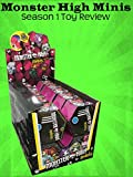 Review: Monster High Minis Season 1 Toy Review