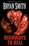Highways to Hell, Bryan Smith, 1936383683