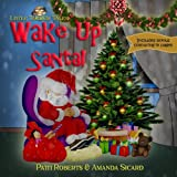 img - for Wake Up Santa!: A Christmas wish (Little Tacker Tales) book / textbook / text book