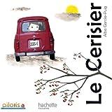 Lecture CP - Collection Pilotis - Album 5 Le Cerisier - Edition 2013