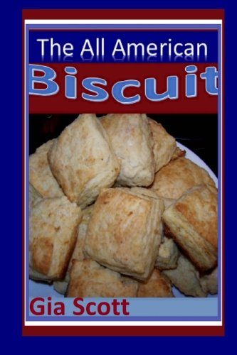 All American Biscuit by Gia Scott