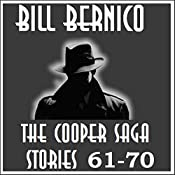 The Cooper Saga 07: Stories 61-70 | Bill Bernico