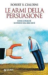 Le armi della persuasione (Saggi Giunti) (Italian Edition)