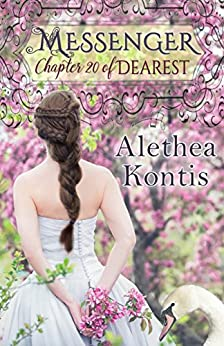Messenger: Chapter 20 of Dearest (Books of Arilland) by [Kontis, Alethea]