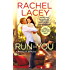 Run to You (Risking It All Book 1)