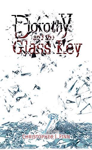 Dorothy and the Glass Key (Finn Glass)