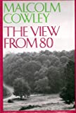 The View from Eighty, Malcolm Cowley, 0670746142