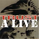 Live: Trust