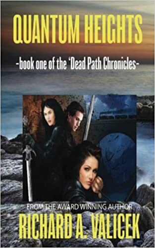 Download Quantum Heights: the Dead Path Chronicles (Volume 1) PDF, azw (Kindle), ePub, doc, mobi