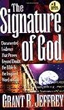The Signature of God, Grant R. Jeffrey, 084994094X