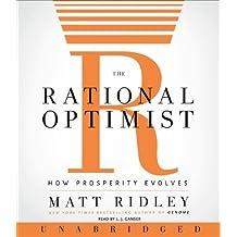 The Rational Optimist CD By Matt Ridley(A)/L.j. Ganser(N) [Audiobook]