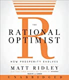 img - for The Rational Optimist CD By Matt Ridley(A)/L.j. Ganser(N) [Audiobook] book / textbook / text book