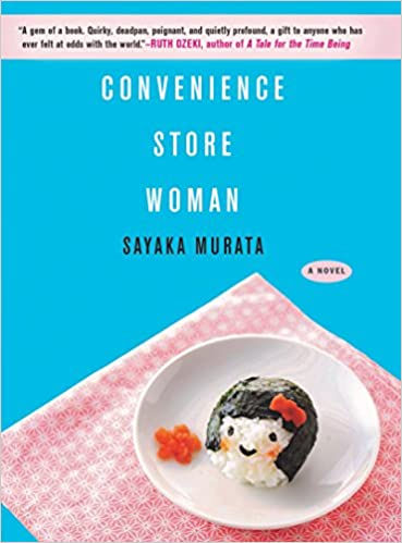 Convenience Store Woman by Ginny Tapley Takemori