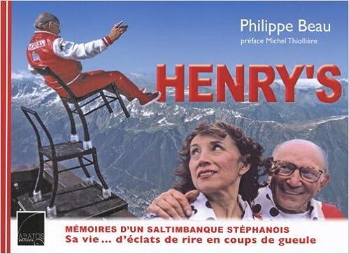 Livre gratuits en ligne Henry's : Mémoires d'un saltimbanque stéphanois - pdf