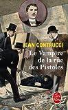 Le vampire de la rue des Pistoles : Les nouveaux mystères de Marseille