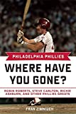 img - for Philadelphia Phillies: Where Have You Gone? book / textbook / text book