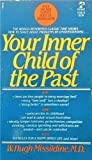 Your Inner Child Past, W. Hugh Missildine, 0671474316
