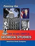 Passing the 8th Grade CRCT in Georgia Studies, Kindred Howard, Ernest Everett Blevins, Sandra Bassett, 1598071300