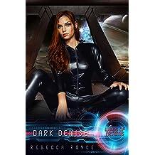 Dark Demise: A Reverse Harem Science Fiction Romance (Wings of Artemis Book 7)