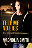 Tell Me No Lies (The Black Orchid)