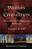 Western Civilization - To 1715 1st Edition