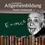 CD WISSEN - Allgemeinbildung - Physik - Mathematik, 1 CD von Martin Zimmermann (2008) Audio CD
