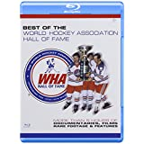 Best Of The World Hockey Association Hall of Fame