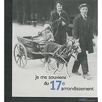 Je me souviens du 17e arrondissement