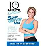 10 Minute Solution Five Day Get Fit Mix