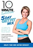 10 Minute Solution: 5 Day Get Fix Mix