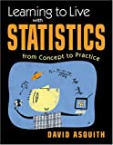 img - for Learning to Live with Statistics: From Concept to Practice book / textbook / text book
