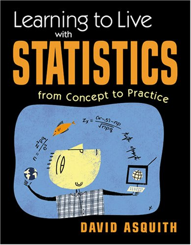 Learning to Live with Statistics: From Concept to Practice