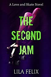The Second Jam: A Love and Skate Spin-Off Novel