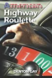 American Highway Roulette, Denton Gay, 1452876932