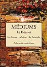 Médiums : le Dossier par Lignon
