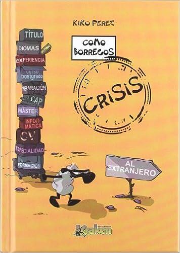 Como borregos. Crisis